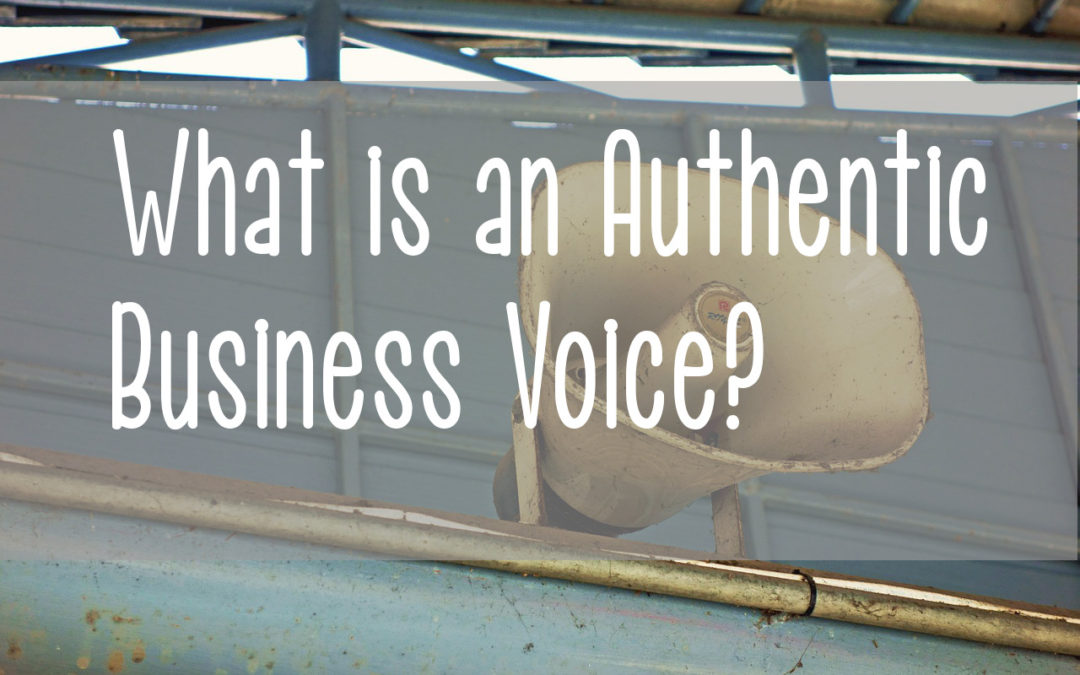 Authentic Marketing: Your Business Voice