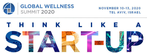 Discover the Future of Wellness 2020 Global Wellness Summit, Tel Aviv